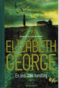 Elizabeth George, en ond liten handling